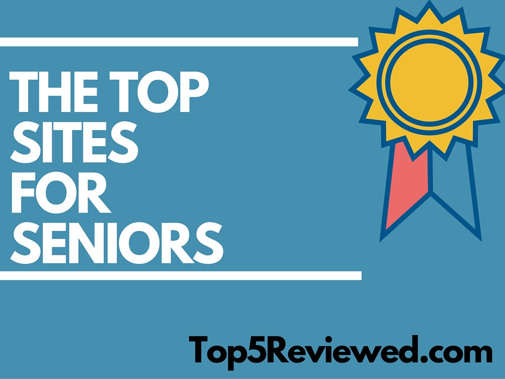 The Top Senior Sites